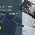 professional newsletter design digital versus print